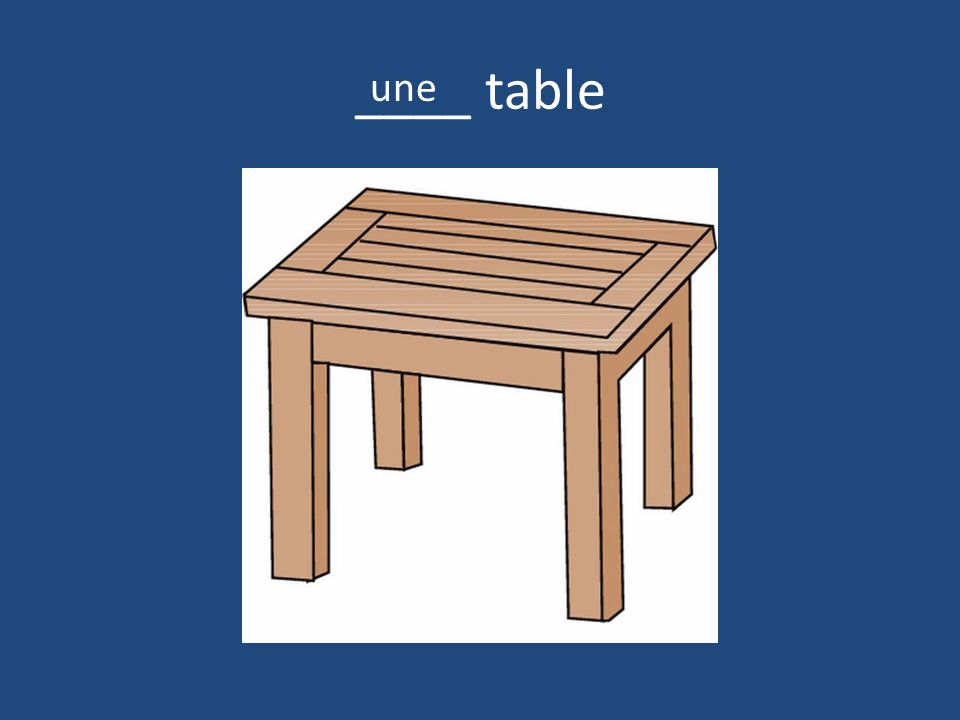 ____ table une