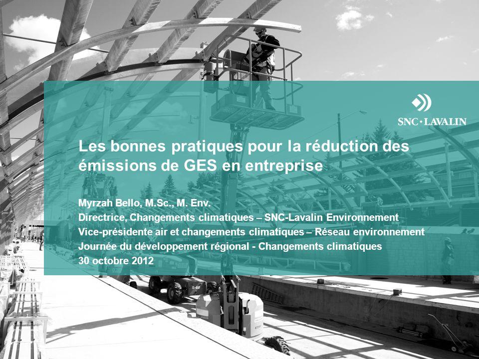 Les bonnes pratiques pour la réduction des émissions de GES en entreprise Myrzah Bello, M.Sc., M.