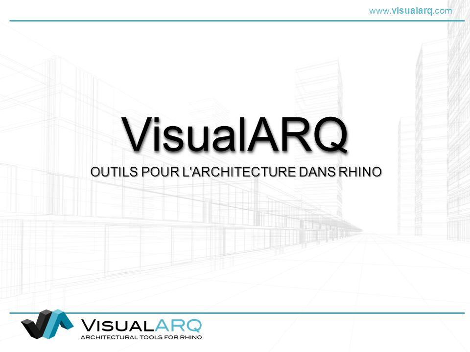 www.visualarq.com VisualARQVisualARQ OUTILS POUR L'ARCHITECTURE DANS RHINO