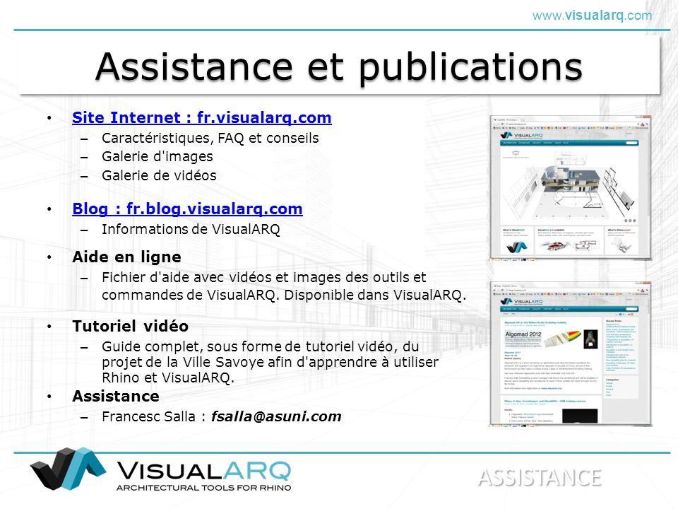 www.visualarq.com Assistance et publications Site Internet : fr.visualarq.com – Caractéristiques, FAQ et conseils – Galerie d'images – Galerie de vidé