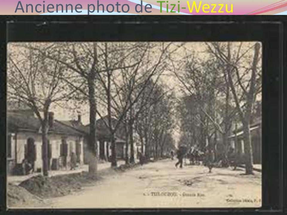 Ancienne photo de Tizi-Wezzu 4