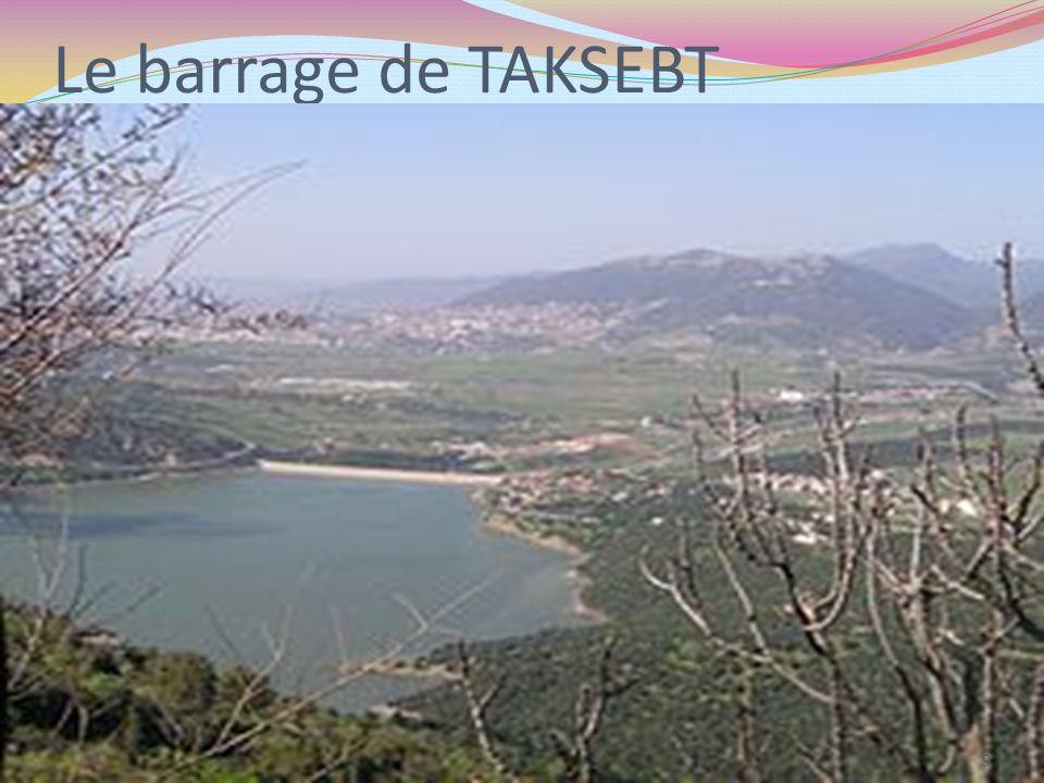 Le barrage de TAKSEBT 9