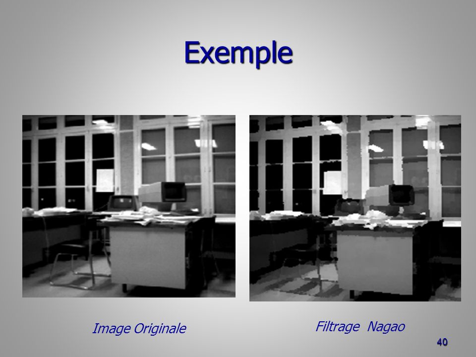 Exemple 40 Filtrage Nagao Image Originale