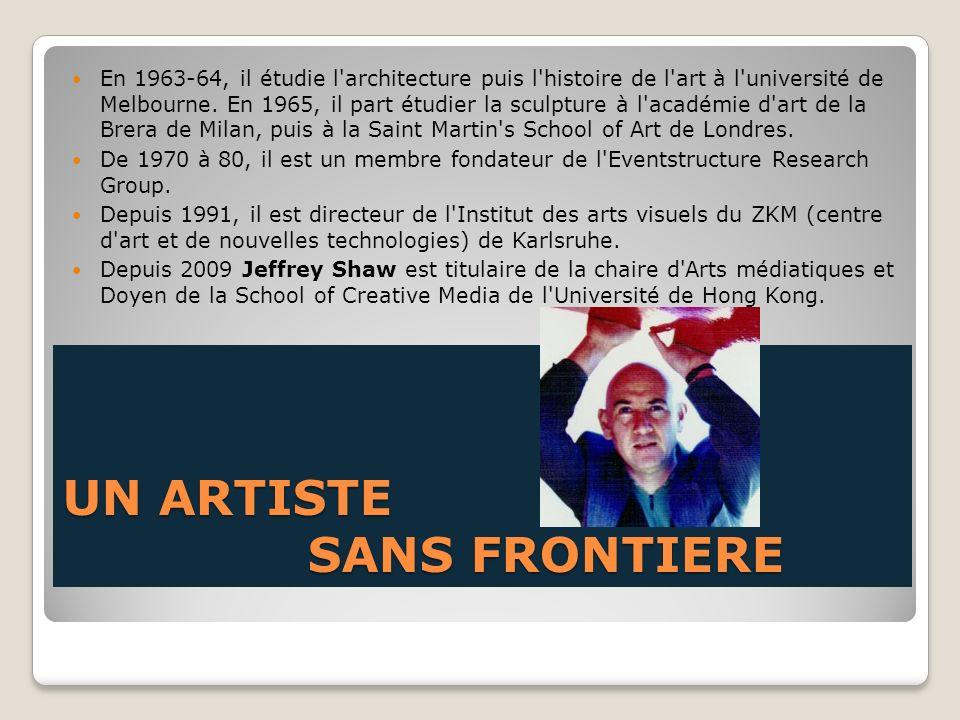 UN ARTISTE SANS FRONTIERE En 1963-64, il étudie l'architecture puis l'histoire de l'art à l'université de Melbourne. En 1965, il part étudier la sculp