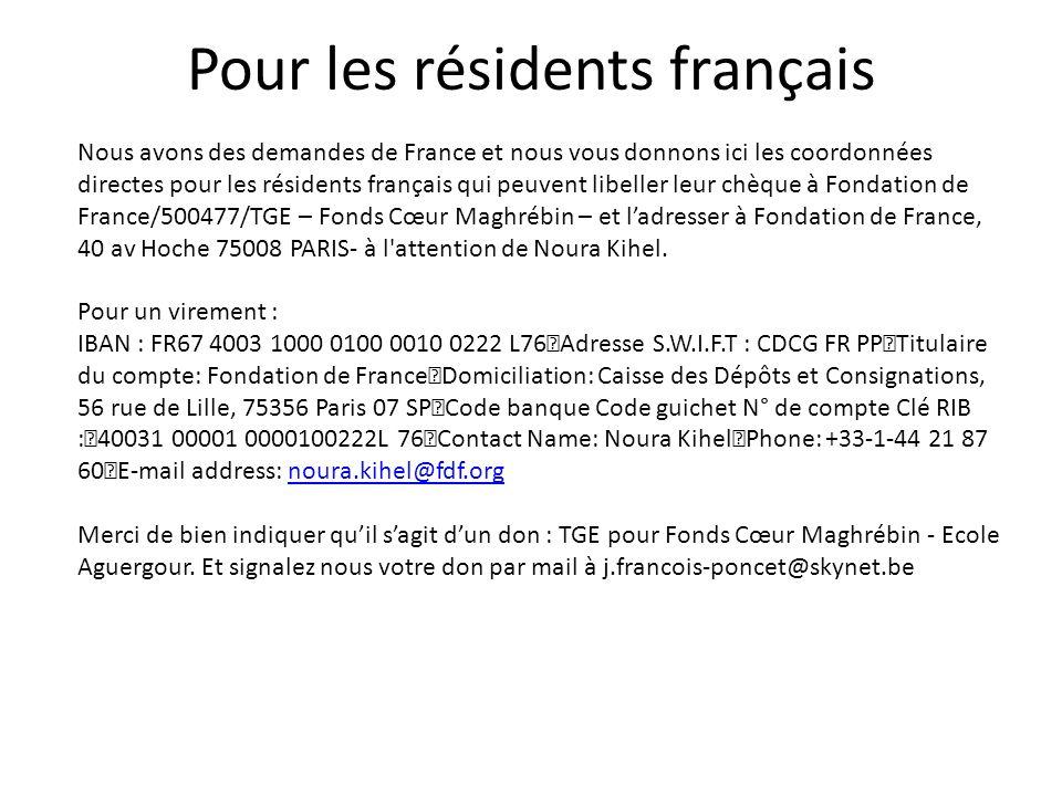 Pour les résidents français Nous avons des demandes de France et nous vous donnons ici les coordonnées directes pour les résidents français qui peuven