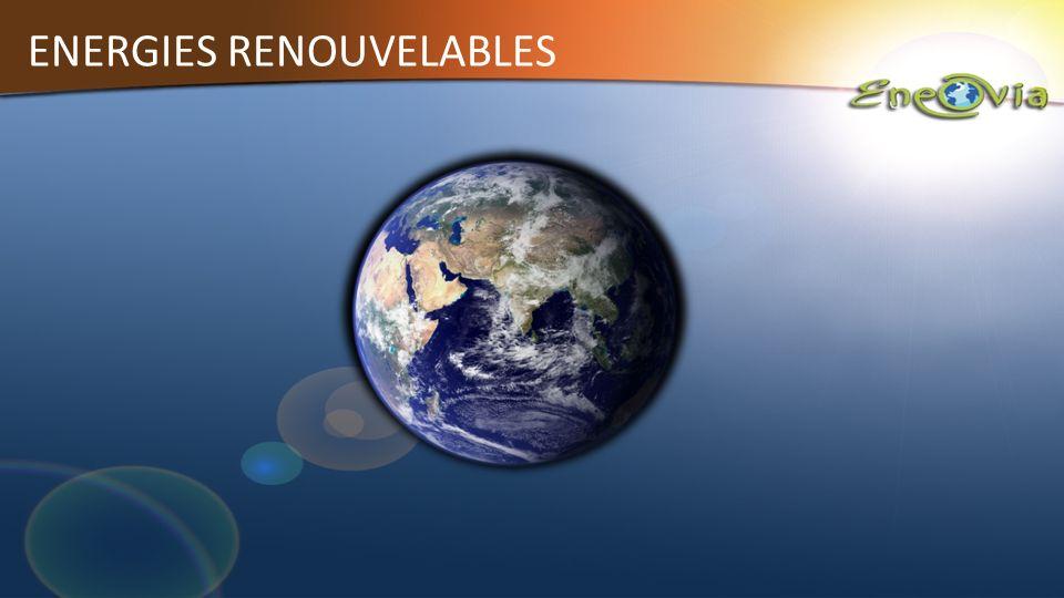 ENERGIES RENOUVELABLES Solaire Photovoltaïque. Solaire Thermique Micro-éolien Pompe à chaleur Géothermie Chaudières Bois Micro-hydraulique