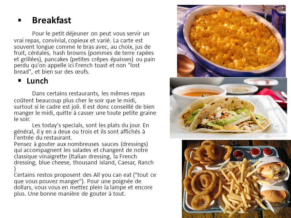 Breakfast Pour le petit déjeuner on peut vous servir un vrai repas, convivial, copieux et varié. La carte est souvent longue comme le bras avec, au ch