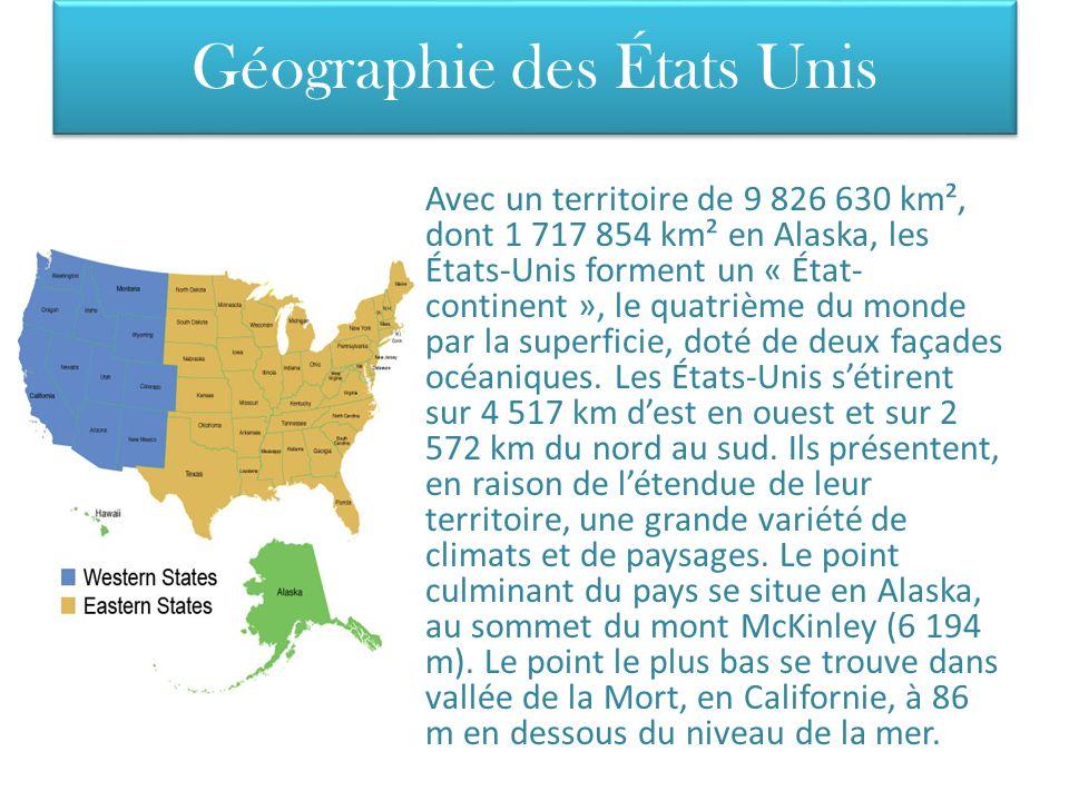 Géographie des États Unis Avec un territoire de 9 826 630 km², dont 1 717 854 km² en Alaska, les États-Unis forment un « État- continent », le quatriè