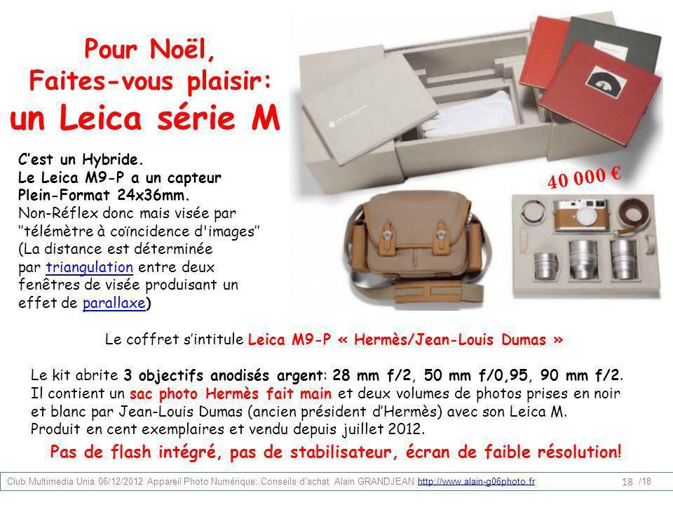Le coffret sintitule Leica M9-P « Hermès/Jean-Louis Dumas » Le kit abrite 3 objectifs anodisés argent: 28 mm f/2, 50 mm f/0,95, 90 mm f/2. Il contient