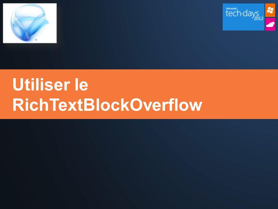 Utiliser le RichTextBlockOverflow