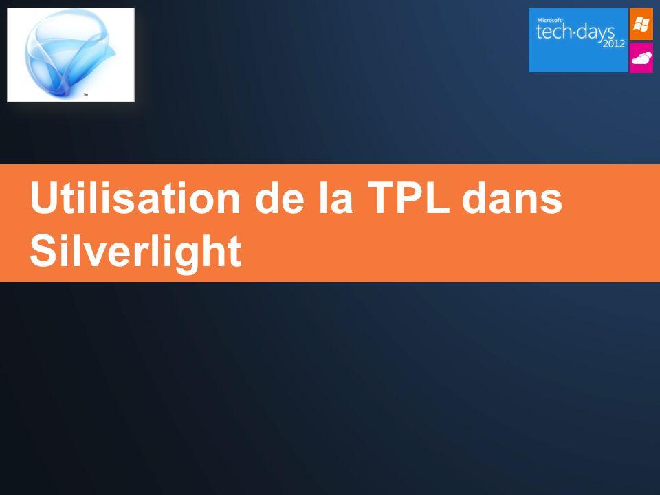 Utilisation de la TPL dans Silverlight