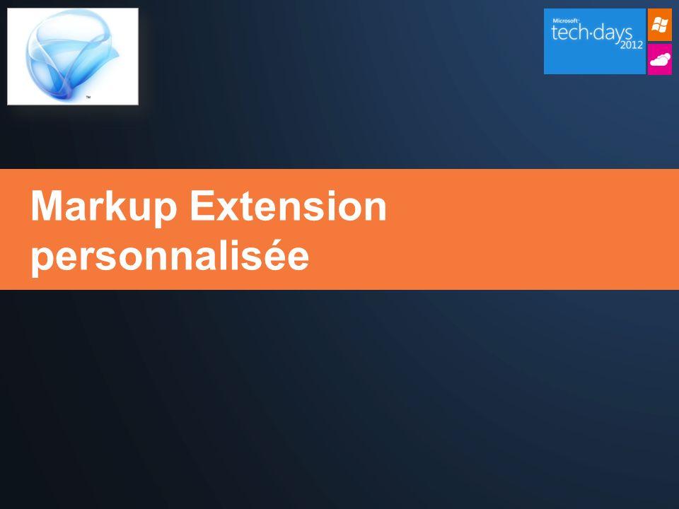 Markup Extension personnalisée