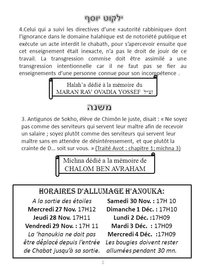 DISCOURS DE RAV ELIHAOU YALKOUT YOSSEF ET MICHNA DISCOURS DE MR PARDO 4.Celui qui a suivi les directives dune «autorité rabbinique» dont lignorance da