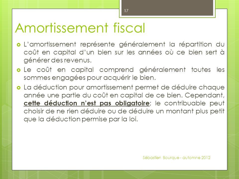 Amortissement fiscal Lamortissement représente généralement la répartition du coût en capital dun bien sur les années où ce bien sert à générer des revenus.