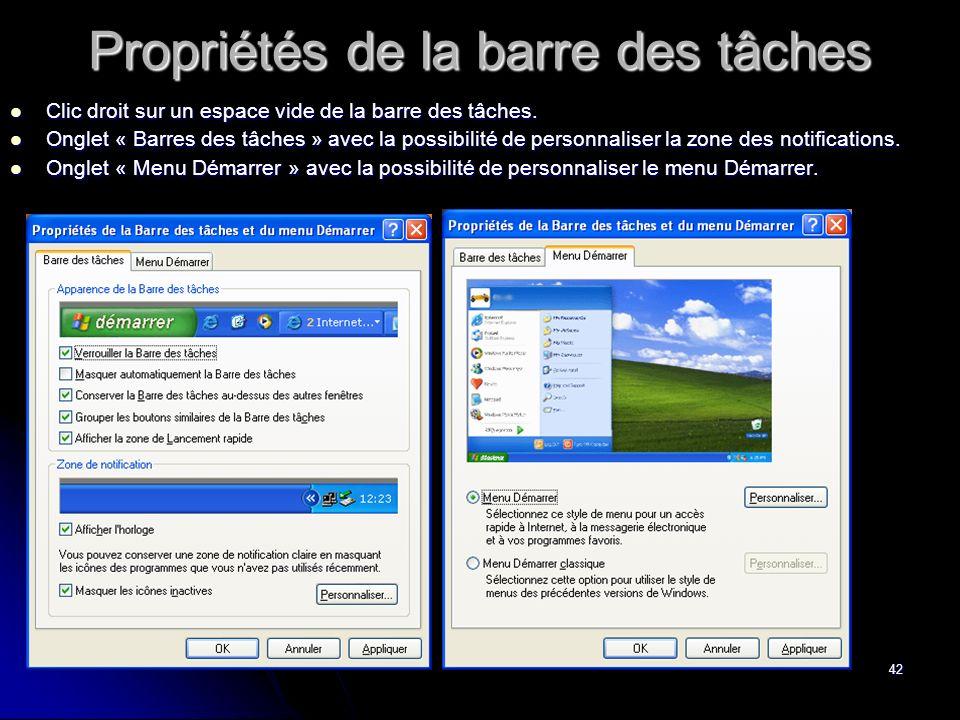 41 Le gestionnaire des tâches de Windows Clic droit sur une zone vide de la barre des tâches ou « Ctrl + Alt + Del » en même temps Vous ouvrez le gest