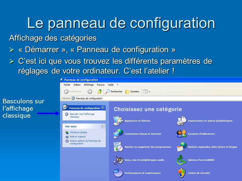 4 A.Rappel Le panneau de configuration Affichage Affichage Détails Détails