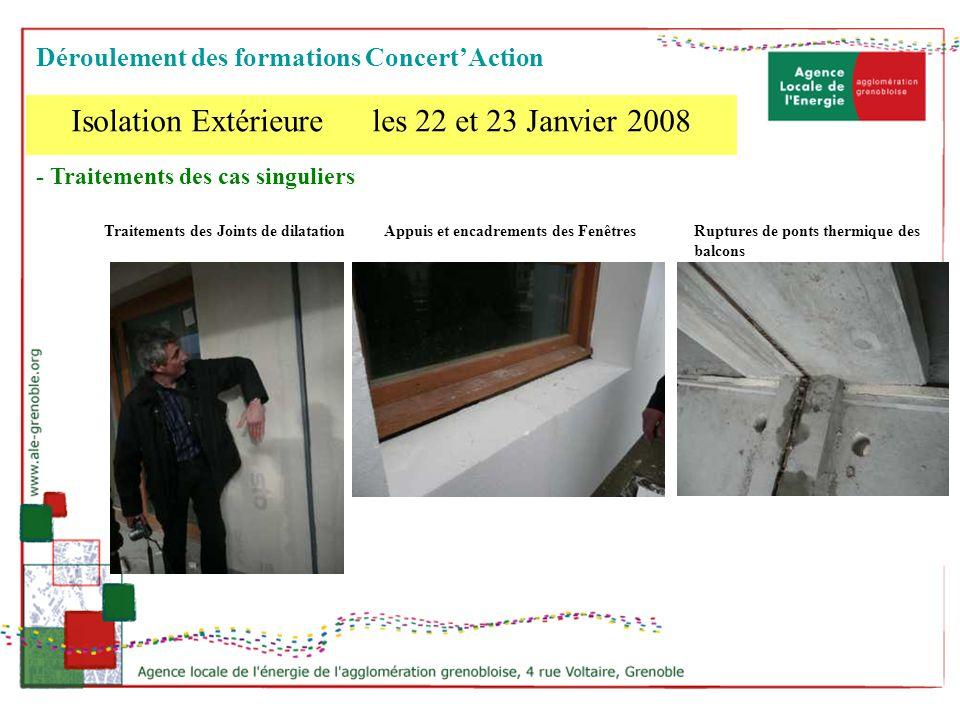 - Traitements des cas singuliers Traitements des Joints de dilatationAppuis et encadrements des FenêtresRuptures de ponts thermique des balcons Isolat