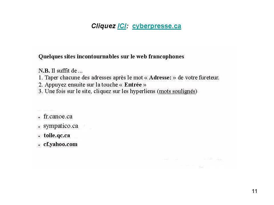 11 Cliquez ICI: cyberpresse.caICIcyberpresse.ca