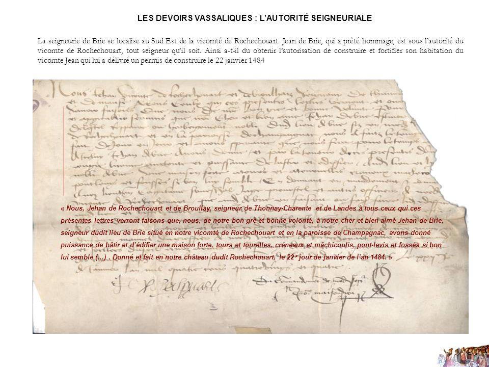 La seigneurie de Brie se localise au Sud Est de la vicomté de Rochechouart. Jean de Brie, qui a prêté hommage, est sous lautorité du vicomte de Rochec