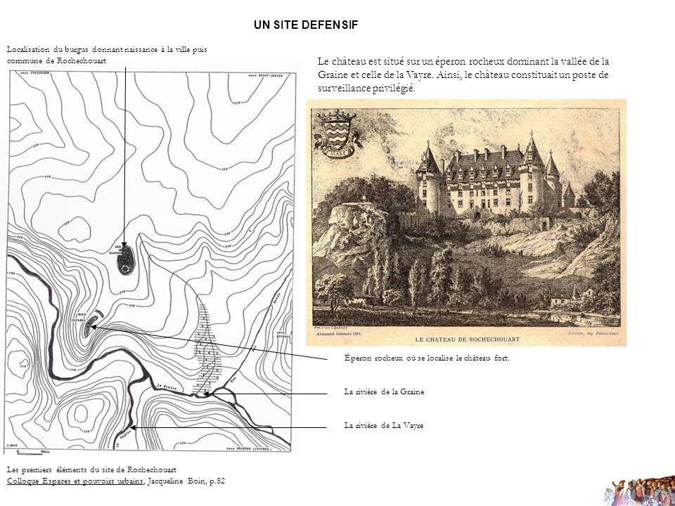 UN SITE DEFENSIF Le château est situé sur un éperon rocheux dominant la vallée de la Graine et celle de la Vayre. Ainsi, le château constituait un pos