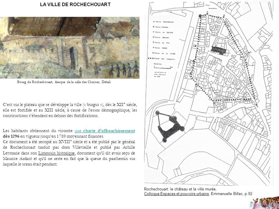 Cest sur le plateau que se développe la ville (« burgus »), dès le XII° siècle, elle est fortifiée et au XIII siècle, à cause de lessor démographique,