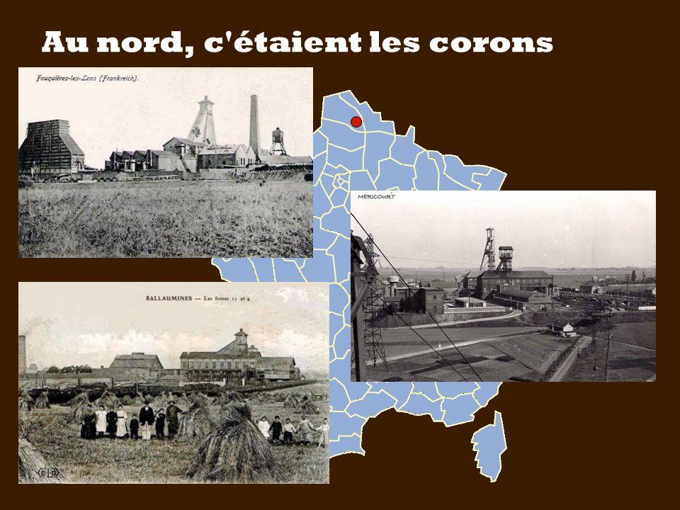 Au nord, c étaient les corons