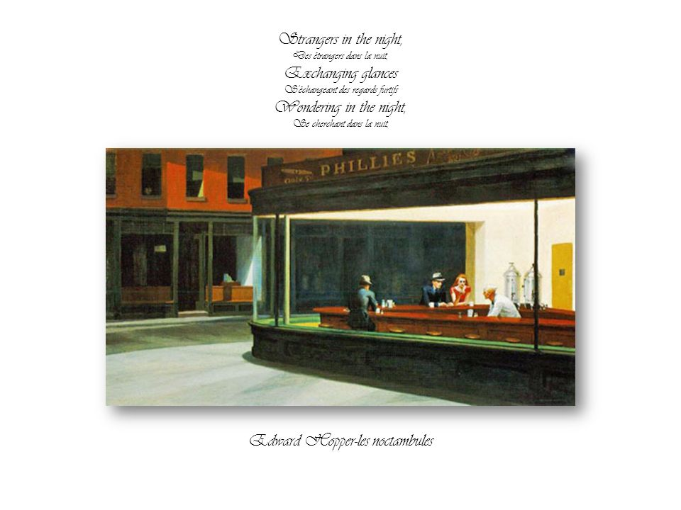 Frank Sinatra Strangers in the night Edward Hopper Par Nanou et Stan