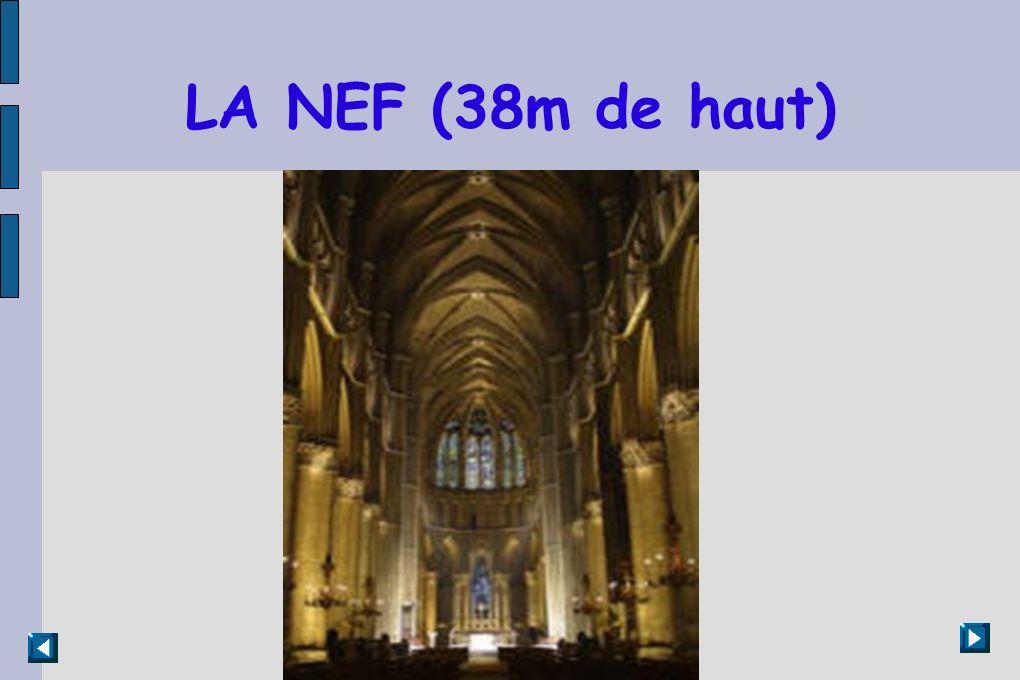 LA NEF (38m de haut)