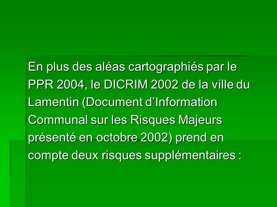 En plus des aléas cartographiés par le PPR 2004, le DICRIM 2002 de la ville du Lamentin (Document dInformation Communal sur les Risques Majeurs présen