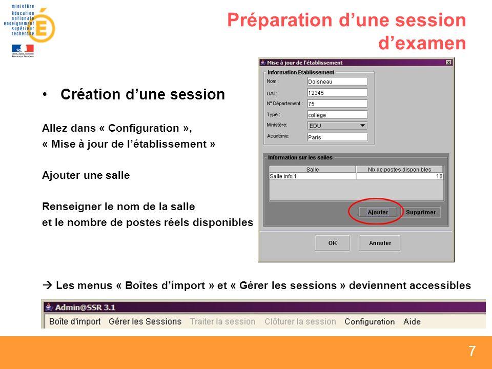 8 8 8 Préparation dune session dexamen Puis « Gérer les sessions » puis « Créer une session », la nommer Une session est définie par un libellé et une date Conseil : créer une session pour chaque division.