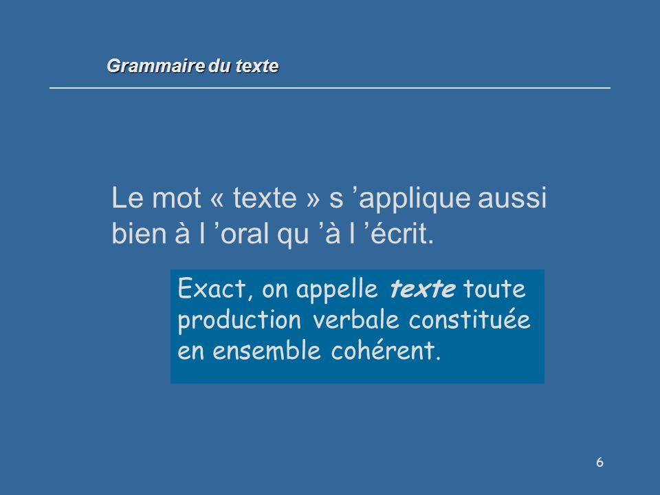 7 On conseille de se servir de substituts pour répondre simultanément à deux règles de cohérence textuelle.