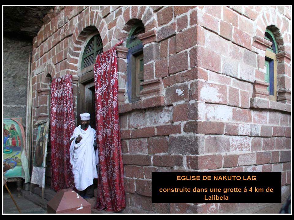 EGLISE DE NAKUTO LAG construite dans une grotte à 4 km de Lalibela