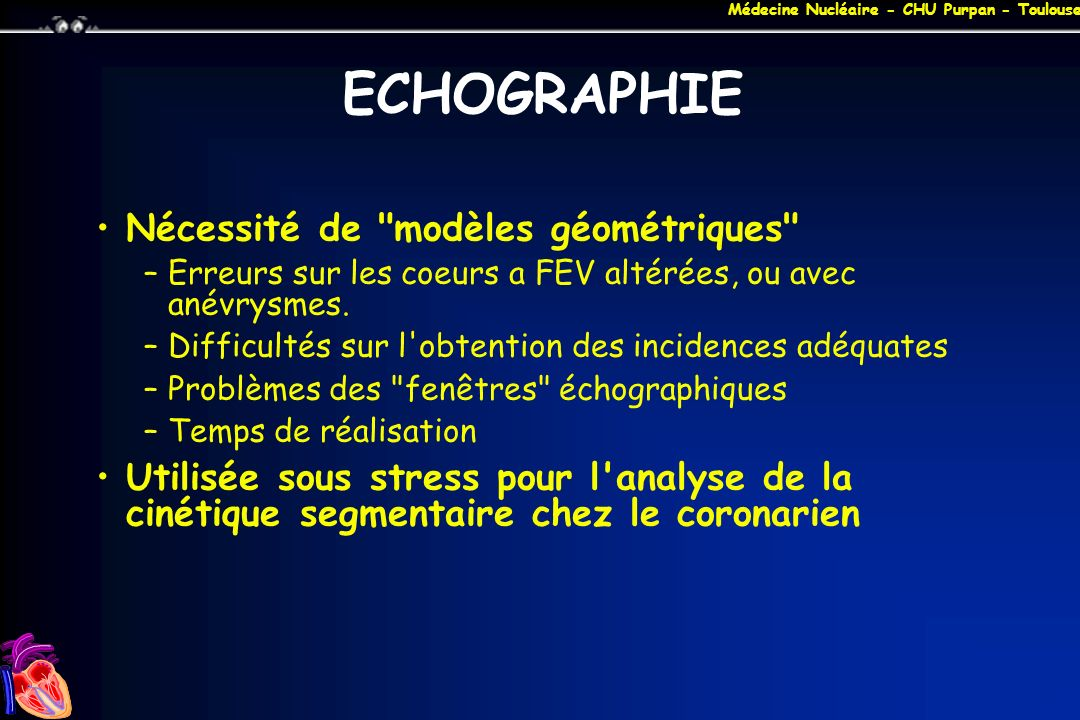Médecine Nucléaire - CHU Purpan - Toulouse ECHOGRAPHIE Nécessité de
