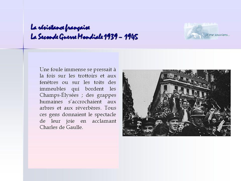 Une foule immense se pressait à la fois sur les trottoirs et aux fenêtres ou sur les toits des immeubles qui bordent les Champs-Élysées ; des grappes