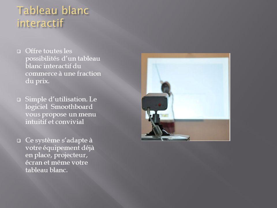 Tableau blanc interactif Offre toutes les possibilités dun tableau blanc interactif du commerce à une fraction du prix.