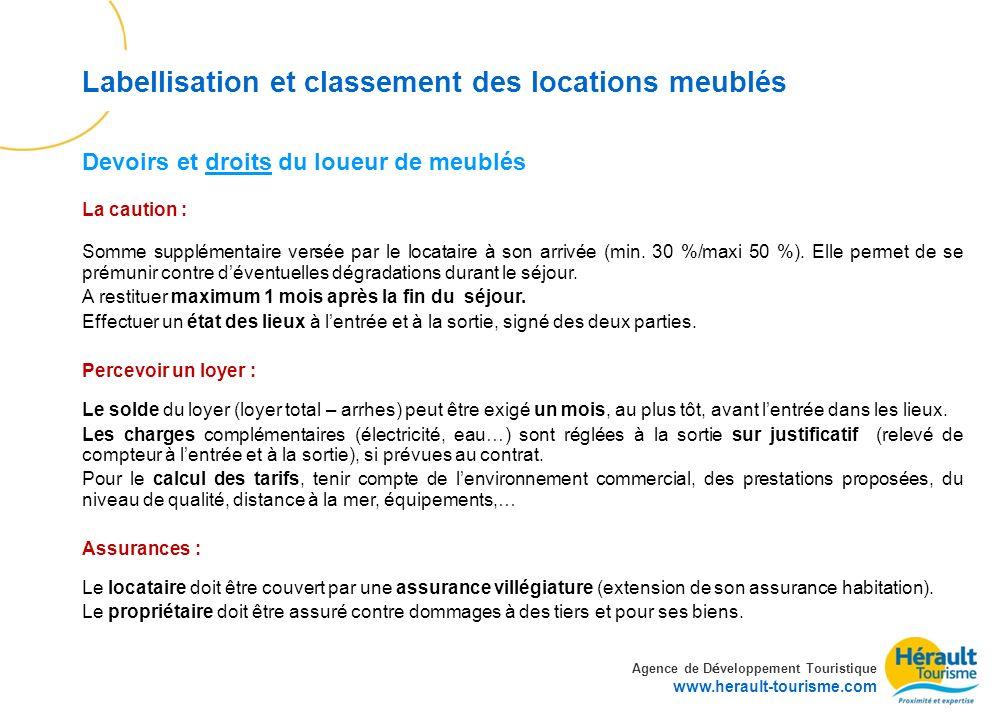 Agence de D é veloppement Touristique www.herault-tourisme.com Labellisation et classement des locations meublés La caution : Somme supplémentaire ver