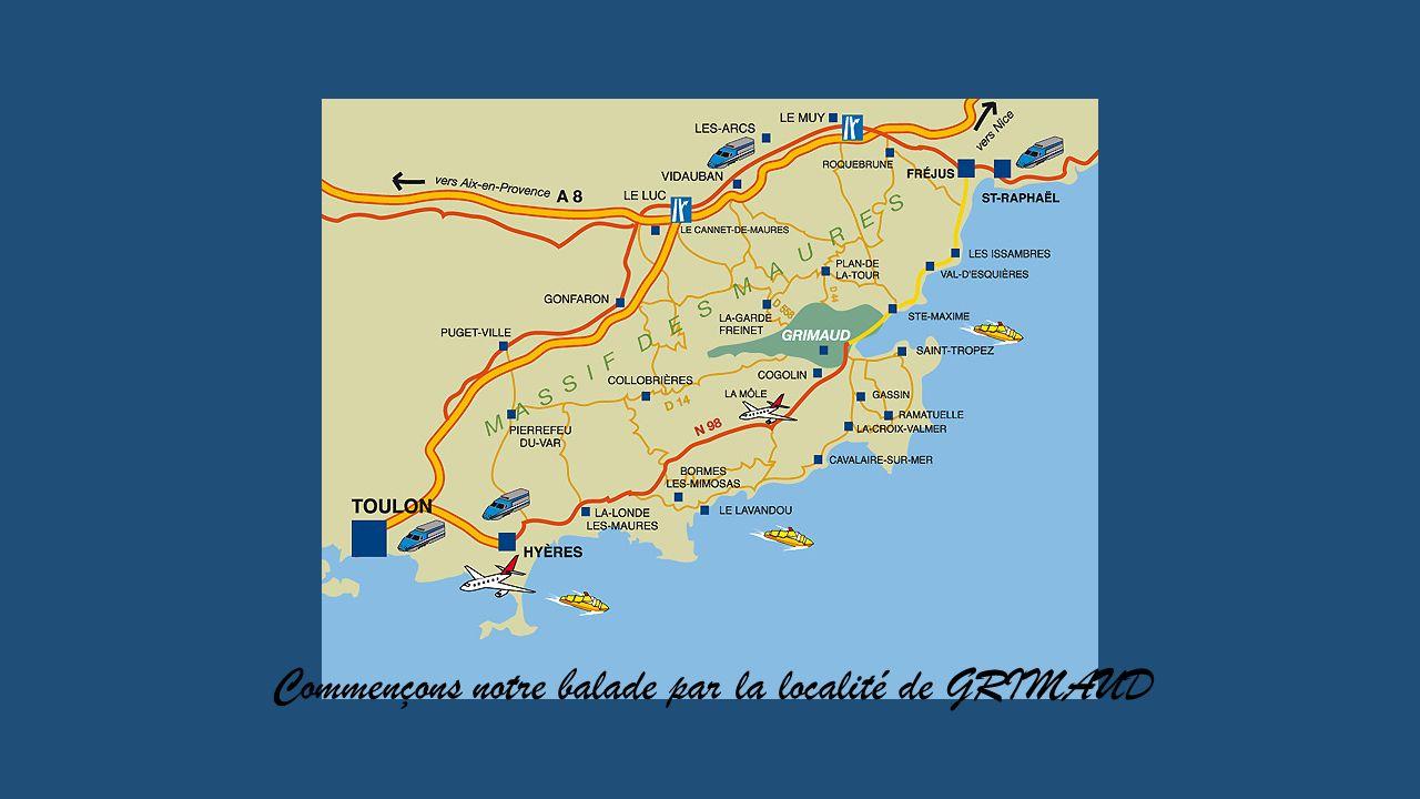 Jackdidier propose : LES PLUS BEAUX DETOURS de FRANCE Le Sud – Est 1 Grimaud - Ollioules - Saint Cyr sur mer - Apt