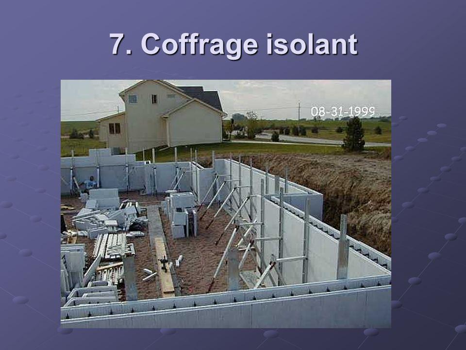 7. Coffrage isolant