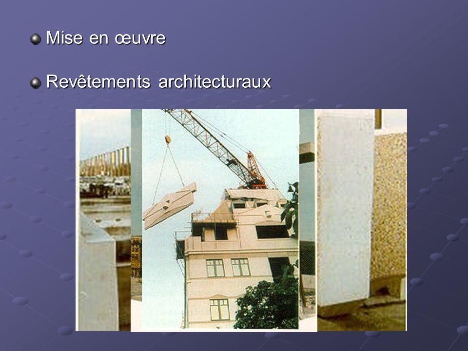 Mise en œuvre Revêtements architecturaux