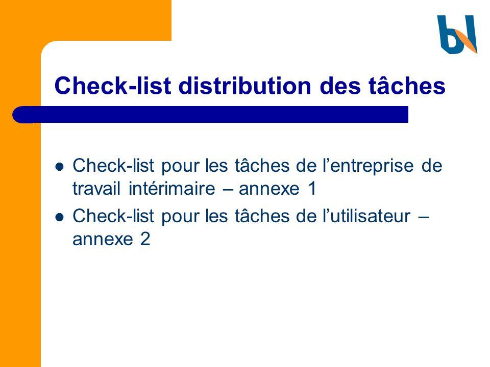 Check-list distribution des tâches Check-list pour les tâches de lentreprise de travail intérimaire – annexe 1 Check-list pour les tâches de lutilisat