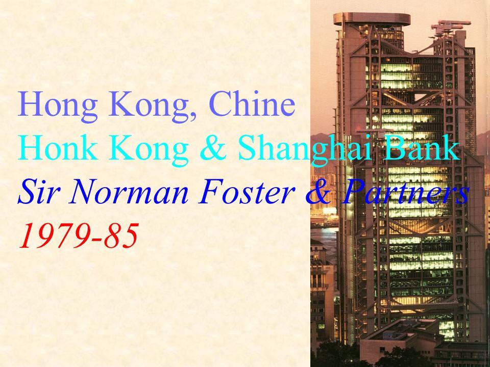 Hong Kong, Chine Honk Kong & Shanghai Bank Sir Norman Foster & Partners 1979-85