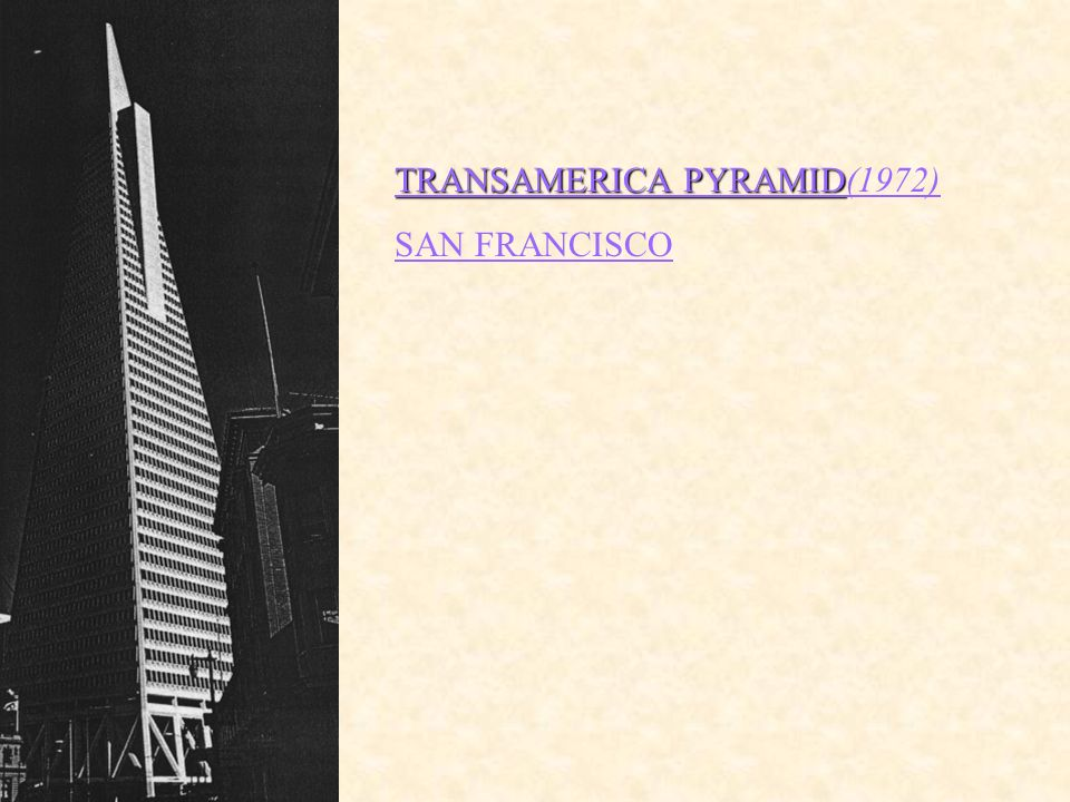 TRANSAMERICA PYRAMID TRANSAMERICA PYRAMID(1972) SAN FRANCISCO