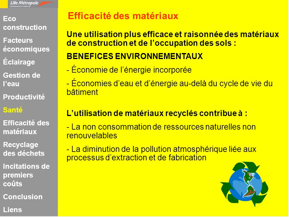 Une utilisation plus efficace et raisonnée des matériaux de construction et de loccupation des sols : BENEFICES ENVIRONNEMENTAUX - Économie de lénergi
