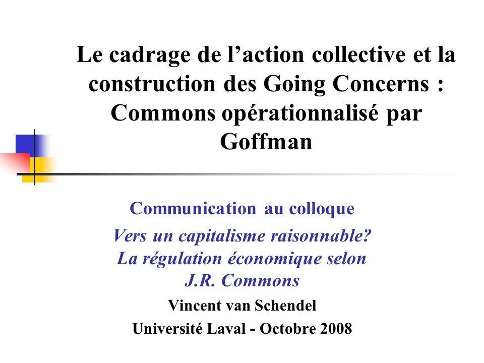 Plan Introduction 1.Les concepts 2. La construction des Goings Concerns et leur dynamique 3.