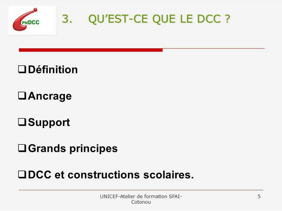 UNICEF-Atelier de formation SFAI- Cotonou 5 3.QUEST-CE QUE LE DCC .