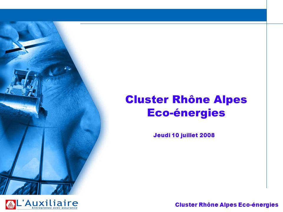 Cluster Rhône Alpes Eco-énergies Jeudi 10 juillet 2008