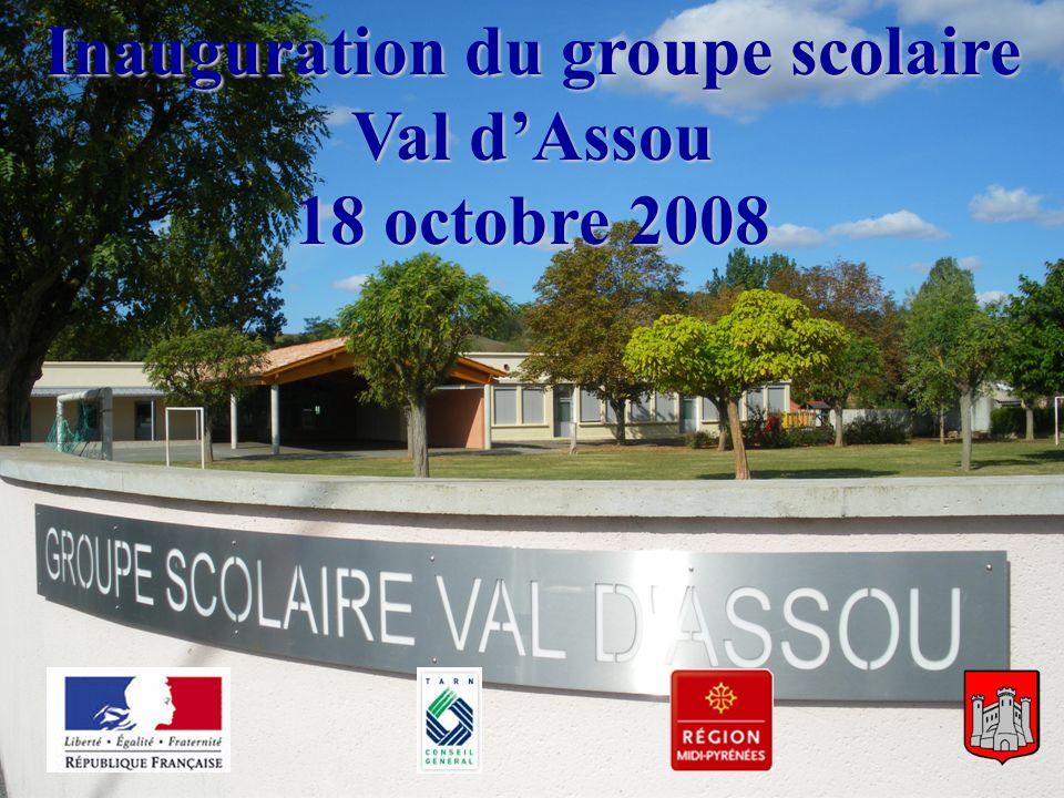 Inauguration de lécole - 18/10/2008 Inauguration du groupe scolaire Val dAssou 18 octobre 2008