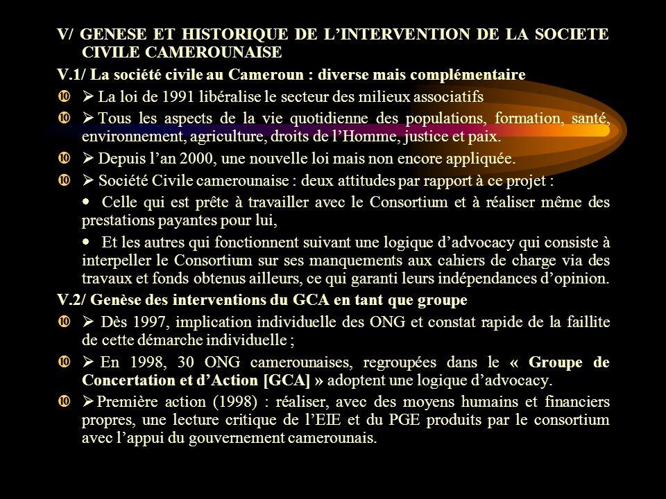 V/ GENESE ET HISTORIQUE DE LINTERVENTION DE LA SOCIETE CIVILE CAMEROUNAISE V.1/ La société civile au Cameroun : diverse mais complémentaire La loi de