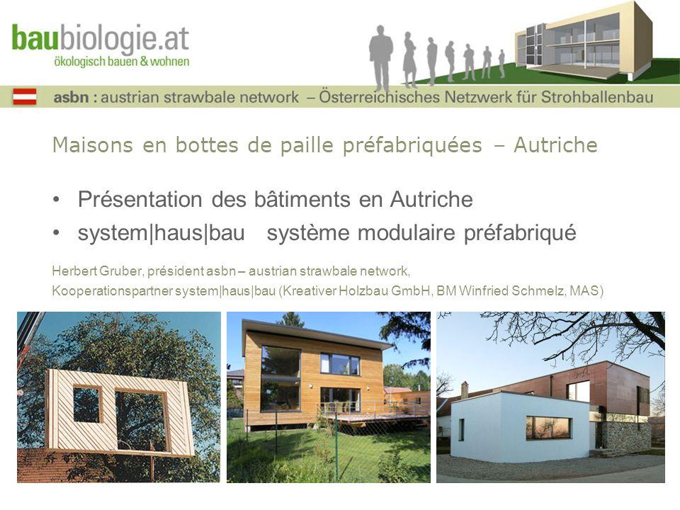 Maisons en bottes de paille préfabriquées – Autriche Présentation des bâtiments en Autriche system|haus|bau système modulaire préfabriqué Herbert Grub