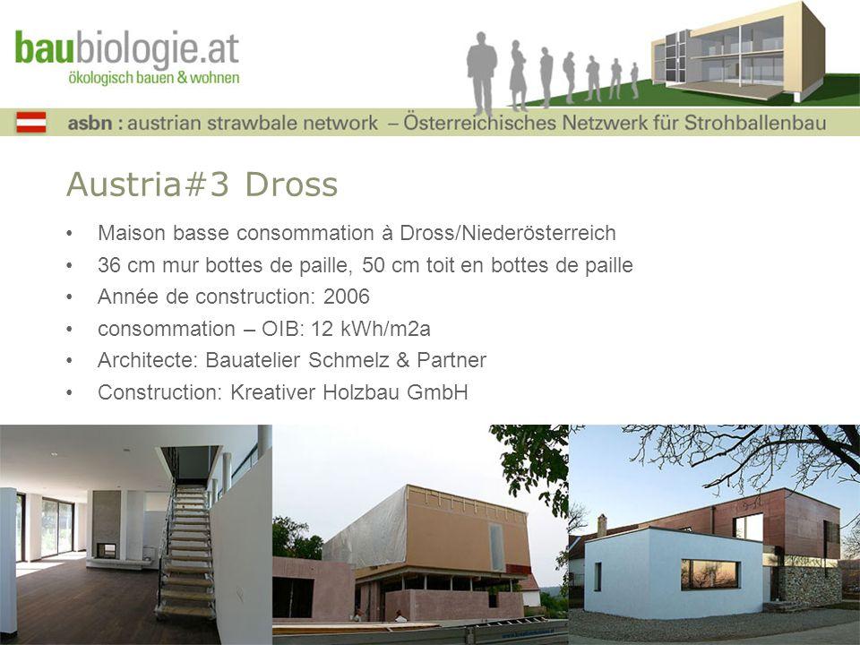 Austria#3 Dross Maison basse consommation à Dross/Niederösterreich 36 cm mur bottes de paille, 50 cm toit en bottes de paille Année de construction: 2